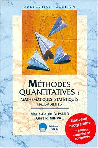 Méthodes quantitatives : mathématiques, statistiques, probabilités, 2e édition