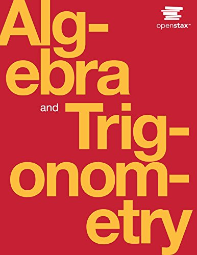 Algebra and Trigonometry (English Edition) por Jay Abramson