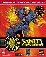 Sanity - Aiken's Artifacts: Aiken's Artifact : Prima's Official Strategy Guide de Rick Barba