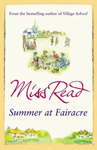 Summer at Fairacre: The ninth novel in the Fairacre series por Miss Read