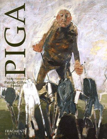 Piga par Virginie Gonnat, Préface de Patrick-Gilles Persin