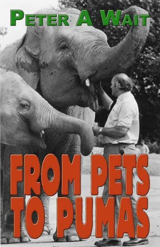 From Pets to Pumas by Peter Wait (2006-03-06)