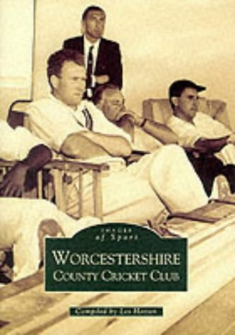 Worcestershire County Cricket Club (Archive Photographs: Images of England) por Les Hatton