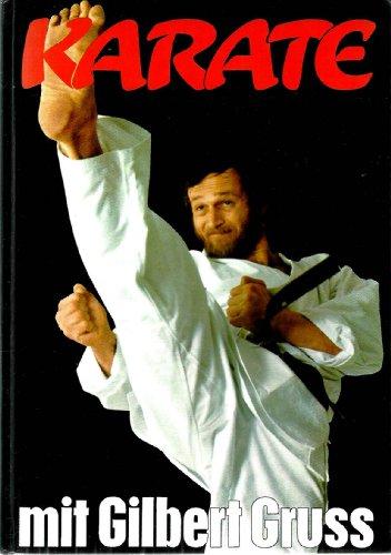 Karate Do mit Gilbert Gruss
