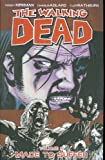 The Walking Dead Volume 8: Made To Suffer: Made to Suffer v. 8 (Walking Dead (6 Stories))