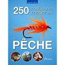 Les 250 meilleures mouches de pêche