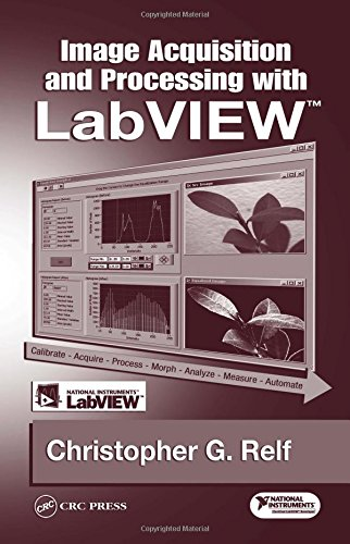 Image Acquisition and Processing with LabVIEW (Image Processing Series) -