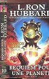 Mission Terre, Tome 10 - Requiem pour une planète