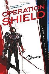 Operation Shield (Cassandra Kresnov Novels)