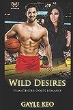 Wild Desires: Transgender Sports Romance