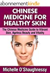 Chinese Medicine For Healthy Skin: Th...