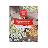 Popcornloop Rezeptbuch! Zahlreiche und köstliche Rezeptideen rund um Popcorn und jede Menge Inspiration auf 128 Seiten