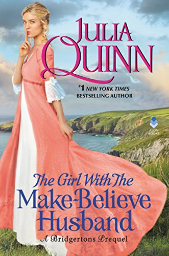 The Girl With The Make-Believe Husband: A Bridgertons Prequel de [Quinn,