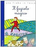 Scarica Libro Il fagiolo magico Ediz illustrata (PDF,EPUB,MOBI) Online Italiano Gratis