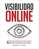 Visibilidad Online - Marketing Digital 4.0 - Crear Web con WordPress, Posicionamiento SEO, Google Analytics, Anuncios Adwords, Facebook y Usabilidad: Estrategia para Empresas y Emprendedores en 2018