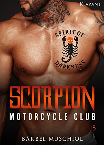 Scorpion Motorcycle Club 5 (Spirit of Darkness)