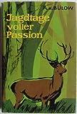 Jagdtage voller Passion