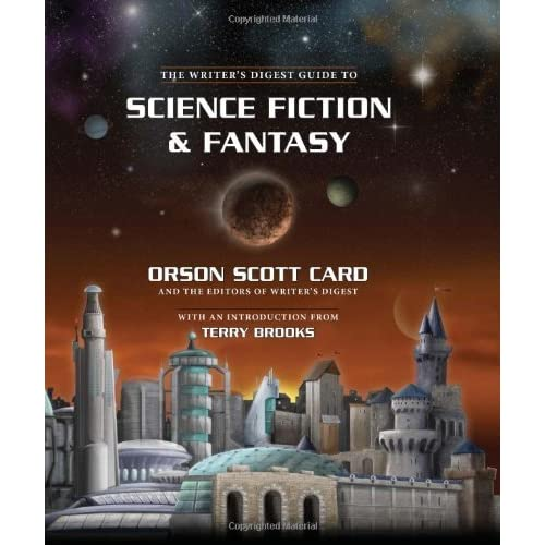 The Writer's Digest Guide to Science Fiction & Fantasy by Orson Scott Card (2010-03-26)