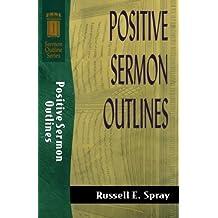 Positive Sermon Outlines (Sermon Outline Series) (Sermon Outlines (Baker Book))