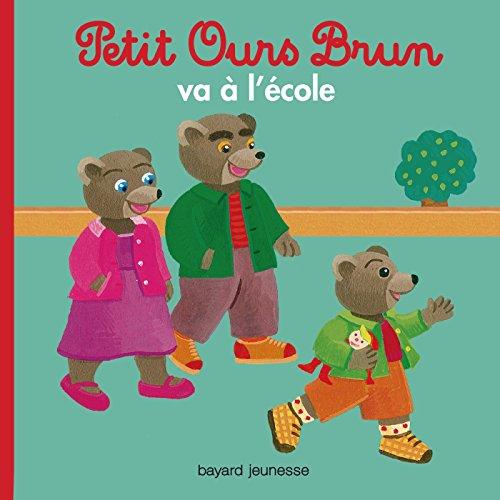 Petit Ours Brun va à l'école par Marie Aubinais