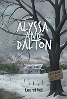 Alyssa and Dalton (English Edition) von [Veil, Laurel]