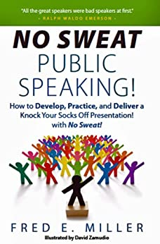 No Sweat Public Speaking! (English Edition) di [Miller, Fred E.]