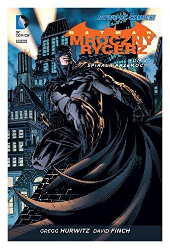 Mroczny rycerz. Batman - Gregg Hurwitz (twarda) [KOMIKS]