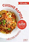 Le super Petit Livre - Cuisine rapide en 130 recettes