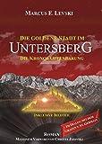 Die Goldene Stadt im Untersberg 2: Die Kronos-Offenbarung