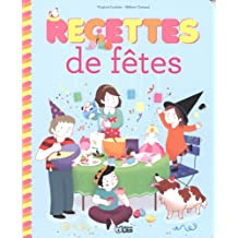 Recettes Sucrees pour Petits Chefs : Recettes de Fetes - Dès 4 ans