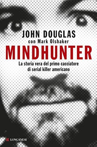 Mindhunter: La storia vera del primo