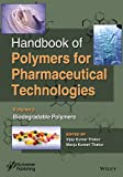 Handbook of Polymers for Pharmaceutical Technologies: Volume 3: Biodegradable Polymers