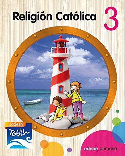 RELIGIÓN CATÓLICA 3 (JADESH TOBIH)