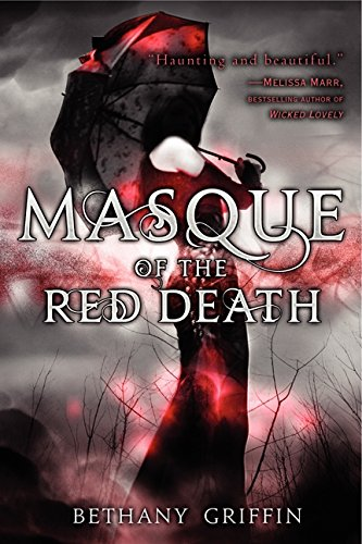 Masque of the Red Death por Bethany Griffin