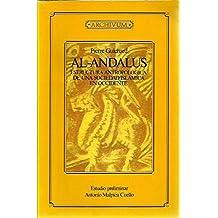 Al-Andalus: Estructura antropológica de una sociedad islámica en Occidente (Fuera de colección)