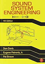 Sound System Engineering 4th edition by Davis, Don, Patronis, Eugene, Brown, Pat (2013) Hardcover