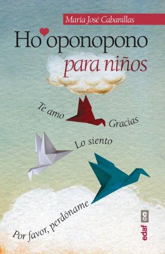 Ho'oponopono para niños (Psicología y Autoayuda) por María José Cabanillas
