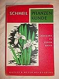 Pflanzenkunde. Ausgabe in einem Band. 177. Auflage. 1.Band - Otto. Schmeil