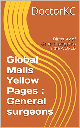 global-malls-yellow-pages-general-surgeons-directory-of-general-surgeons-in-the-world-english-editio