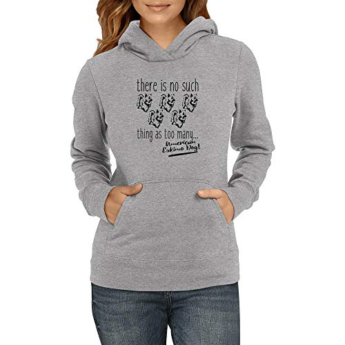 Idakoos There is no Such Thing as Too Many American Eskimo Dog Damen Kapuzenpullover M -