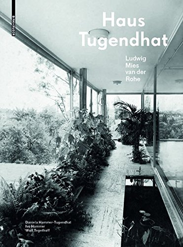 Haus Tugendhat. Ludwig Mies van der Rohe: Neuausgabe Buch-Cover
