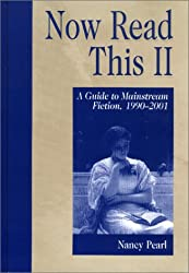 Now Read This II: A Guide to Mainstream Fiction, 1990-2001 (Genreflecting Advisory Series)