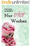 Nur vier Wochen - Erotischer Liebesroman (DeD by Rabengut 6)