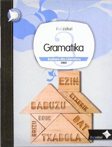 Gramatika Dbh 3, ikaslearen materiala (i.bai.berri proiektua) - 9788483946367 por Zezilio Salas Urbina