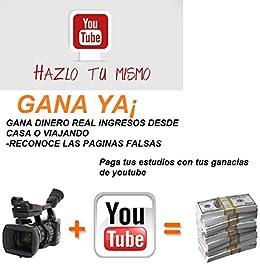 como gane dinero con youtube: ganar dinero con youtube para pagar tus estudios eBook: arnold siles ordoñez: Amazon.es: Tienda Kindle