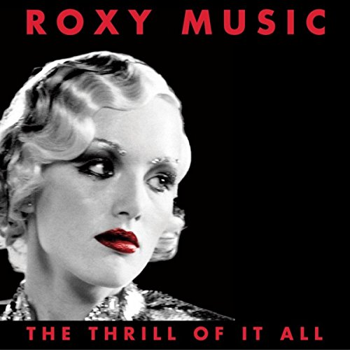 The Thrill Of It All: Roxy Mus...