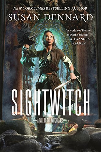 Sightwitch: A Tale of the Witchlands (English Edition) por Susan Dennard