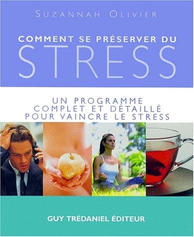 Comment se préserver du stress ?