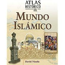 Atlas historico del mundo islamico