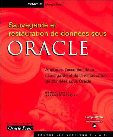 Sauvegarde et restauration de données Oracle